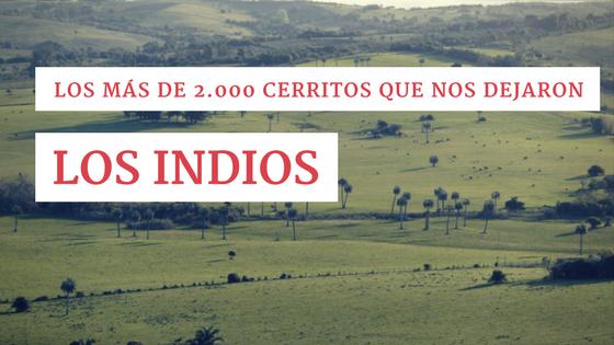 Los más de 2.000 cerritos que nos dejaron los indios
